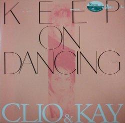画像1: CLIO & KAY / KEEP ON DANCING 【中古レコード】 2865 管理