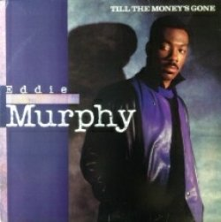 画像1: Eddie Murphy / Till The Money's Gone (44 73116) 【新品/シールド/レコード】1985 ★ US