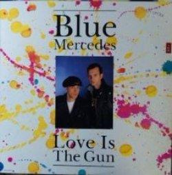 画像1: Blue Mercedes / Love Is The Gun 【中古レコード】2046 ★