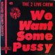 2 Live Crew, The / We Want Some Pussy 【中古レコード】2059 ★