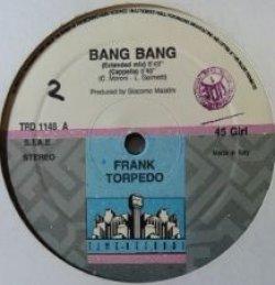 画像1: Frank Torpedo / Bang Bang 【中古レコード】2125 ★