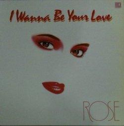 画像1: Rose / I Wanna Be Your Love (CH-8814) 【中古レコード】2587A