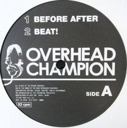画像1: OVERHEAD CHAMPION / BEFORE AFTER 【中古レコード】1396一枚