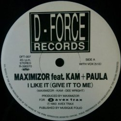 画像1: Maximizor Feat. Kam + Paula / I Like It (Give It To Me) 【中古レコード】1348 一枚