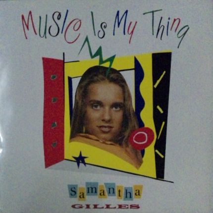 Samantha Gilles / Music Is My ...